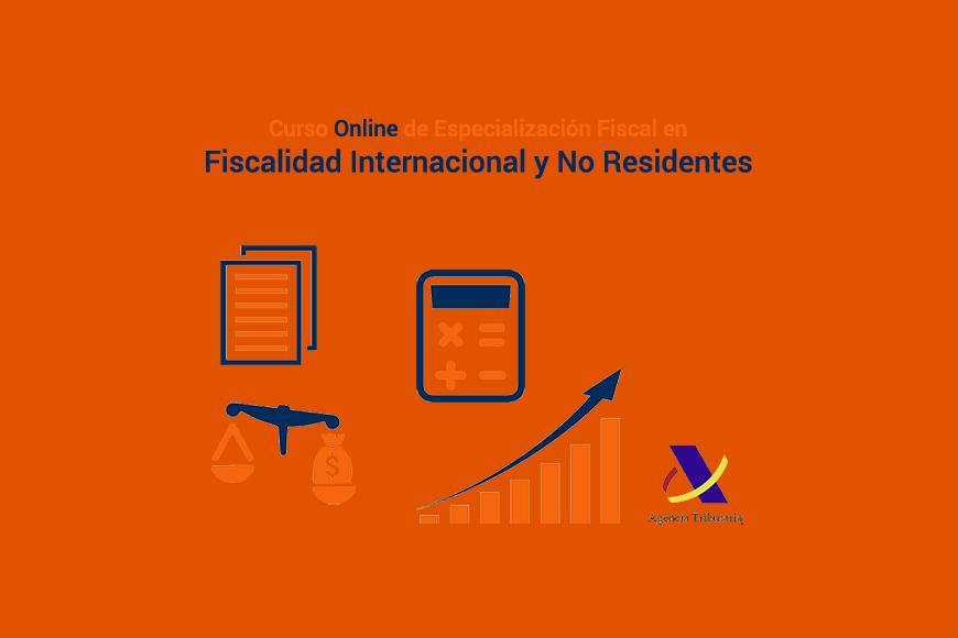 Curso Online de Especialización Fiscal en Fiscalidad Internacional y no Residentes