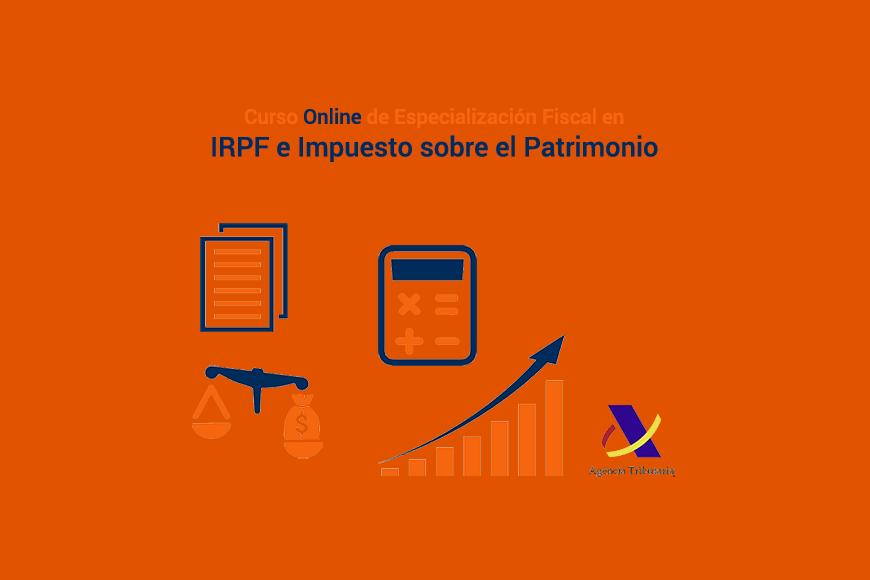 Curso Online de Especialización Fiscal en IRPF e Impuesto sobre el Patrimonio